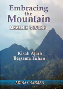 Embracing the Mountain — Memeluk Gunung